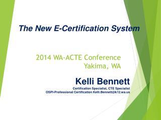 2014 WA-ACTE Conference Yakima, WA