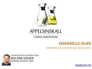 Essensielle oljer - Appelsinskall
