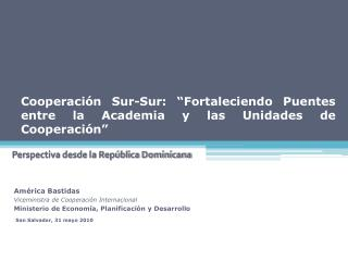 """Cooperación Sur-Sur: """"Fortaleciendo Puentes entre la Academia y las Unidades de Cooperación"""""""