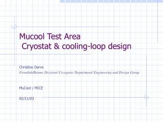 Mucool Test Area  Cryostat & cooling-loop design
