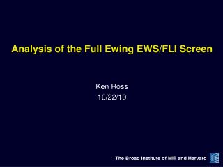 Analysis of the Full Ewing EWS/FLI Screen