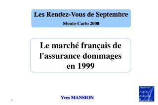 Le marché français de l'assurance dommages en 1999