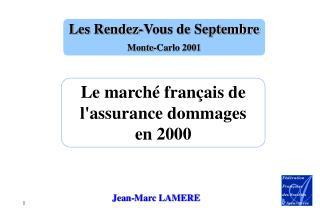 Le marché français de l'assurance dommages en 2000