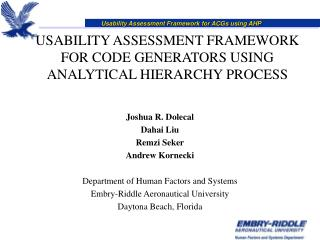 USABILITY ASSESSMENT FRAMEWORK FOR CODE GENERATORS USING ANALYTICAL HIERARCHY PROCESS