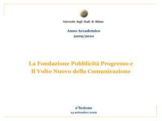 La Fondazione Pubblicità Progresso e Il Volto Nuovo della Comunicazione