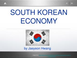 SOUTH KOREAN ECONOMY