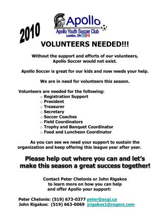 VOLUNTEERS NEEDED!!! Without the support and efforts of our volunteers,