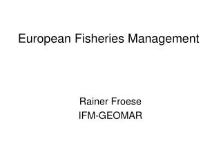 European Fisheries Management