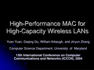 High-Performance MAC for High-Capacity Wireless LANs