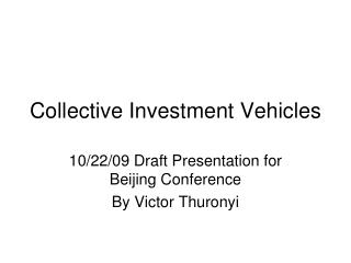 Collective Investment Vehicles