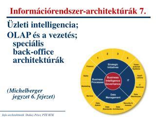 Információrendszer-architektúrák 7.