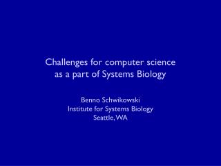 Challenges for computer science as a part of Systems Biology