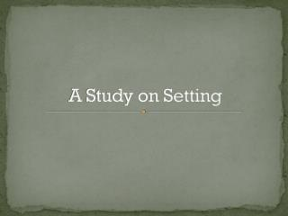 A Study on Setting