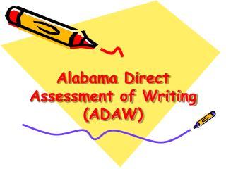 Alabama Direct Assessment of Writing (ADAW)