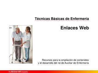 Técnicas Básicas de Enfermería Enlaces Web