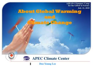 About Global Warming and  Climate Change