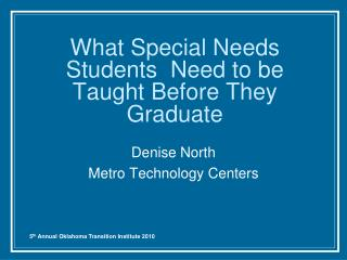 What Special Needs Students  Need to be Taught Before They Graduate