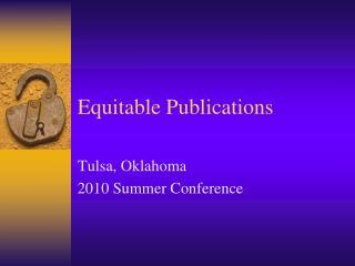 Equitable Publications