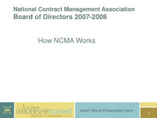 National Contract Management Association Board of Directors 2007-2008