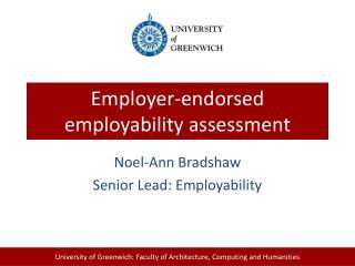 Employer-endorsed employability  assessment