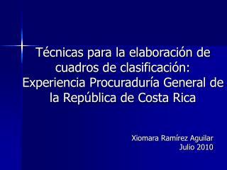 Xiomara Ramírez Aguilar Julio 2010