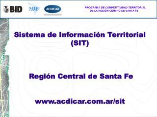 Sistema de Informaci ón Territorial (SIT) Regi ón Central de Santa Fe acdicar.ar/sit