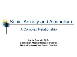 Social Anxiety and Alcoholism