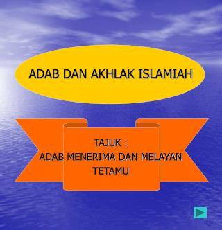 ADAB DAN AKHLAK ISLAMIAH