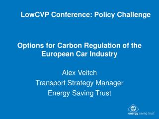 Options for Carbon Regulation of the European Car Industry