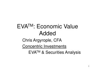 EVA TM : Economic Value Added