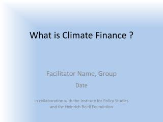 What is Climate Finance ?