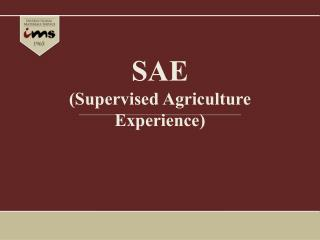 SAE (Supervised Agriculture Experience)