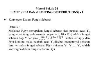Materi Pokok 24 LIMIT SEBARAN (LIMITING DISTRIBUTIONS) - 1 Konvergen Dalam Fungsi Sebaran