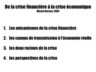 De la crise financi re   la crise  conomique Michel Husson, 2009
