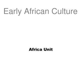 Early African Culture