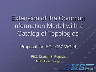 Extension of the Common Information Model with a Catalog of Topologies