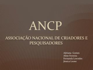 Associação nacional de criadores e pesquisadores