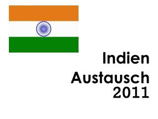 Indien Austausch
