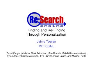 Finding and Re-Finding  Through Personalization