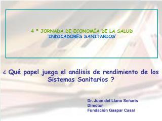 4 ª JORNADA DE ECONOMÍA DE LA SALUD 'INDICADORES SANITARIOS'