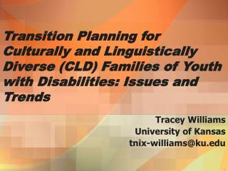 Transition Planning for Culturally and Linguistically Diverse CLD Families of Youth with Disabilities: Issues and Trends