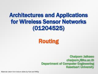 Architectures and Applications for Wireless Sensor Networks (01204525) Routing
