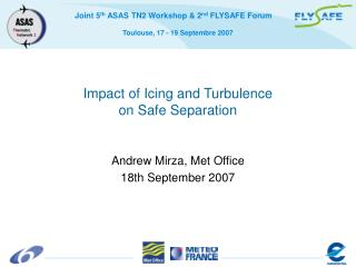 Impact of Icing and Turbulence  on Safe Separation