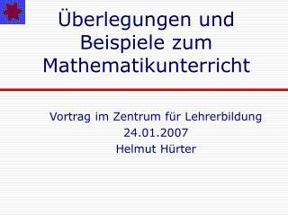 berlegungen und Beispiele zum Mathematikunterricht