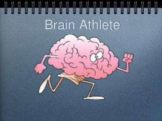Brain Athlete