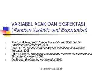 VARIABEL ACAK DAN EKSPEKTASI ( Random Variable and Expectation )