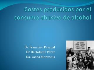 Costes producidos por el consumo abusivo de alcohol