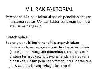 VII. RAK FAKTORIAL