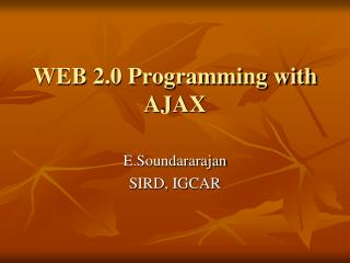 WEB 2.0 Programming with AJAX