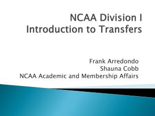 NCAA Division I Introduction to Transfers